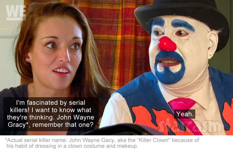Love After Lockup Cheryl and Tony the Clown talking about serial killer John Wayne Gracy