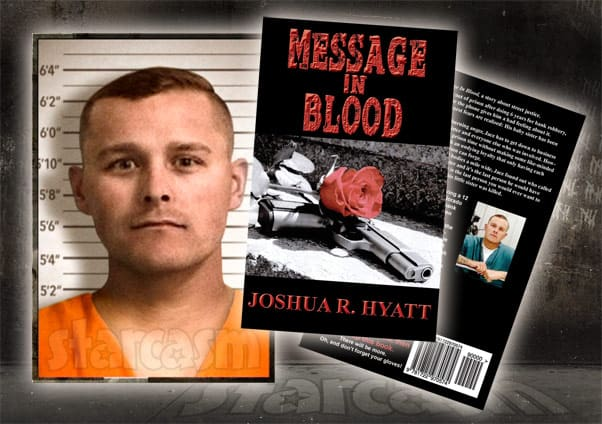Love After Lockup Josh aka Joshua Hyatt book Message In Blood