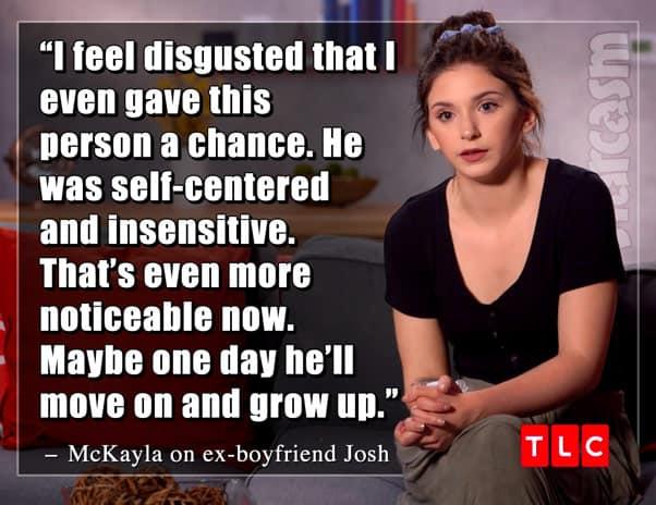 TLC Unexpected McKayla's boyfriend Josh quote