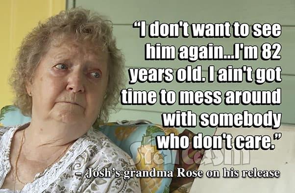 Love After Lockup Josh's grandma Rose