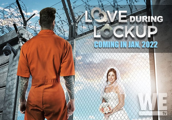 WE tv Love After Lockup new spin-off Love During Lockup coming in January 2022